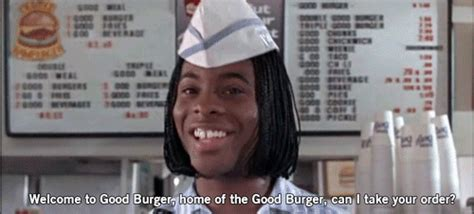 Good Burger Meme - good burger quotes