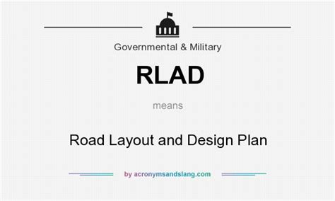 layout road meaning what does rlad mean definition of rlad rlad stands