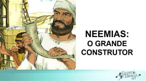 escola biblica  neemias  temporada escola biblica nt