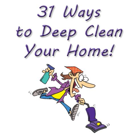 how to deep clean house 31 ways to deep clean your home imperfectly happy