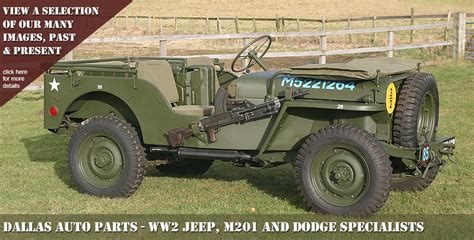 Jeep Parts Dallas Ww2 Willys Ford Jeep Parts M201 Dodge Specialists