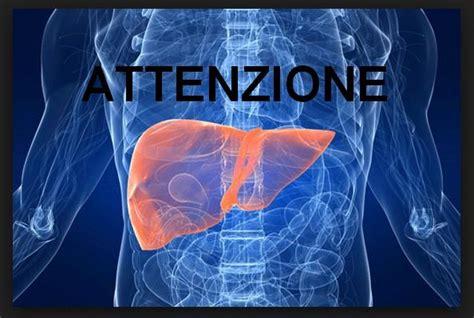 alimentazione fegato ingrossato fegato e calcoli epatici sintomi e canelli d allarme