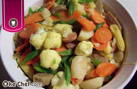 cara membuat capcay sayur goreng cara membuat capcay goreng bakso oke chef
