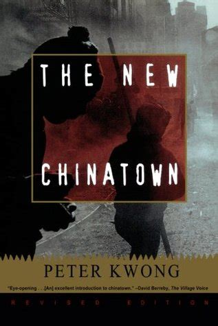chinatown books the new chinatown by kwong reviews discussion