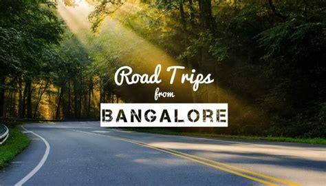 road trips  bangalore   embark