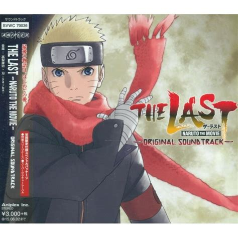 soundtrack sedih film naruto last naruto the movie original soundtrack