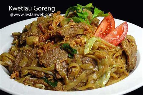 kumpulan resep asli indonesia kwetiau goreng