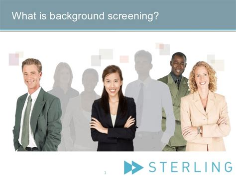 Sterling Info Systems Background Check What Is Background Screening