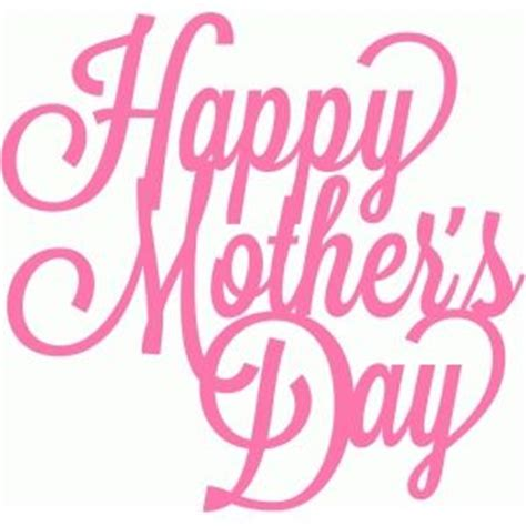 s day script 17 best ideas about happy mothers day images on