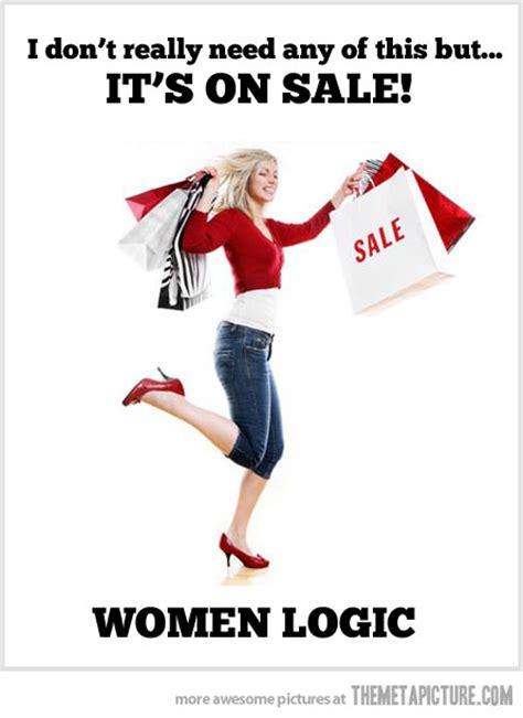 Girl Shopping Meme - woman shopping logic the meta picture