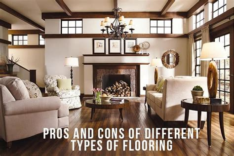 types of living room pros and cons of different types flooring on pros and cons of different types flooring