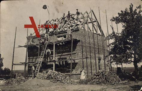 Bau Eines Hauses by Prawdinsk Friedland Ostpreu 223 En Bau Eines Hauses