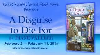 a disguise to die for a disguise to die for by diane vallere escape with