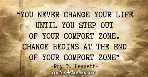 comfort zone and change quotes quot you never change your life until you step out of your