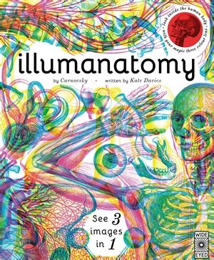 illumanatomy see inside the illumanatomy by carnovsky and ms kate davies