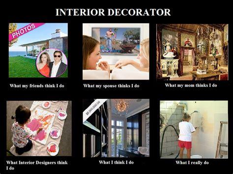 people view my profession interior decorator