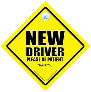 car for new driver new driver be patient car safety sign driving test