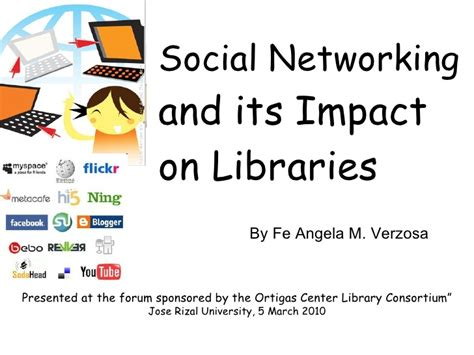 social networking effects social networking and its impact on libraries