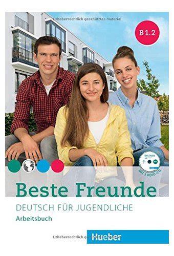 libro beste freunde arbeitsbuch a1 2 beste freunde arbeitsbuch b1 2 mit audio cd