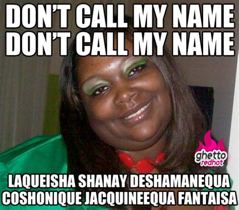 Funny Ghetto Memes - funny ghetto names images frompo 1