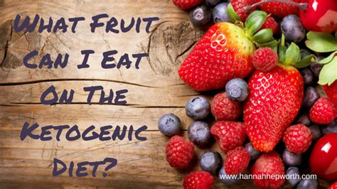 fruit you can eat on keto what fruit can i eat on the ketogenic diet
