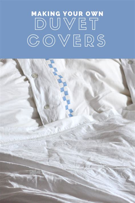 how to make diy duvet covers a tutorial last stitch