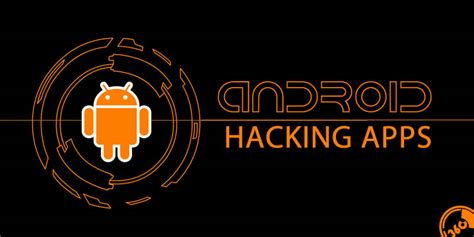 hacking apps for rooted android best hacking apps for rooted android hackers only