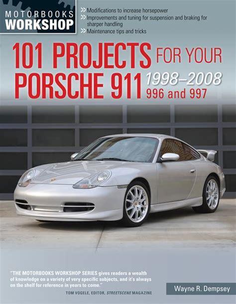 service and repair manuals 2008 porsche 911 regenerative braking porsche 911 101 shop service repair projects manual 996