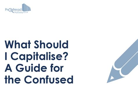 what should i write my dissertation on what should i capitalise a guide for the confused