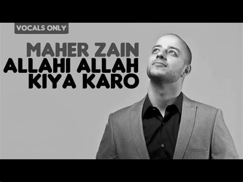 download youtube mp3 maher zain download maher zain allahi allah kiya karo vocals only no