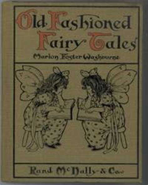 fashioned tales books fashioned tales by marion foster washburne