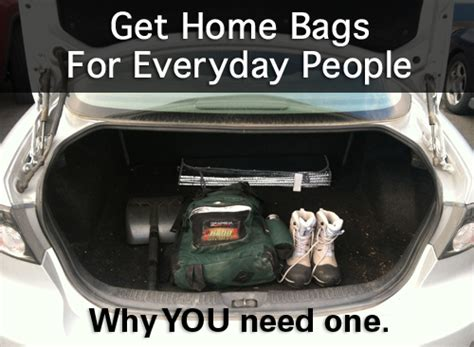 get home bags for everyday why you need one