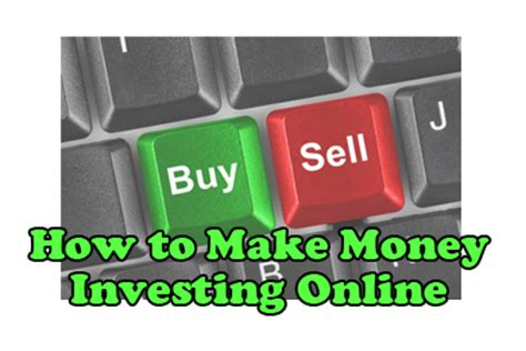 Make Money Online Investing - how to make money investing online