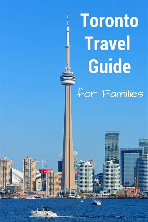 toronto travel guide  families