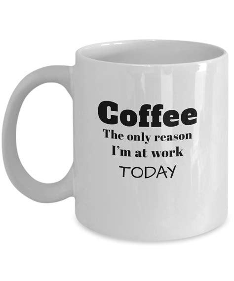 office coffee mugs funny work office coffee mugs