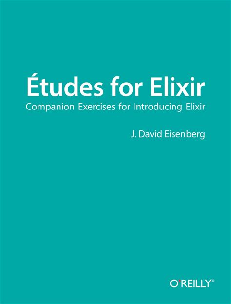 learn functional programming with elixir new foundations for a new world books github sger elixirbooks list of elixir books