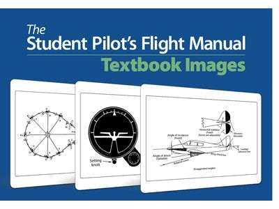 the student pilot s flight manual from flight to pilot certificate kershner flight manual series books the student pilot s flight manual textbook images