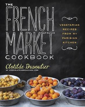 To Market Grilling Cookbook by Five Books On Cuisine David Lebovitz