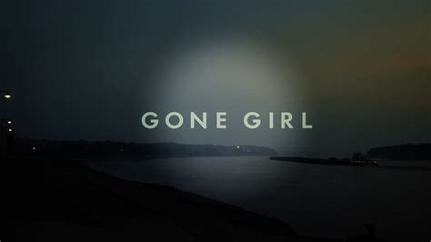 gone girl themes movie the conversation gone girl fellowship of the screen