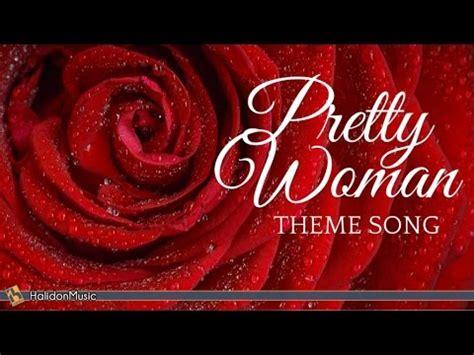 theme songs karaoke pretty woman theme song instrumental movie music youtube
