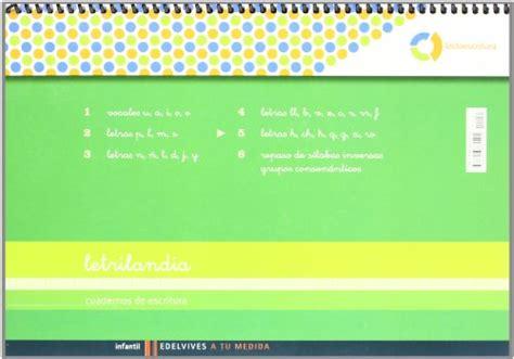 libro letrilandia a tu medida lectoescritura educaci 243 n infantil cuaderno de escritura 5