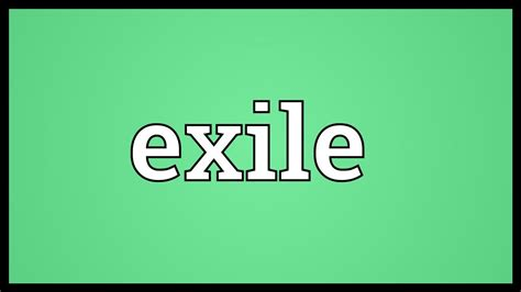 exile meaning youtube