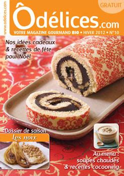 magazine de cuisine gratuit o 249 trouver le magazine de cuisine gratuit odelices n 176 10