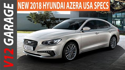 Hyundai Azera Specs by 2018 Hyundai Azera Usa Review Specs And Price
