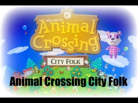 let s play animal crossing city folk 1 summer in the