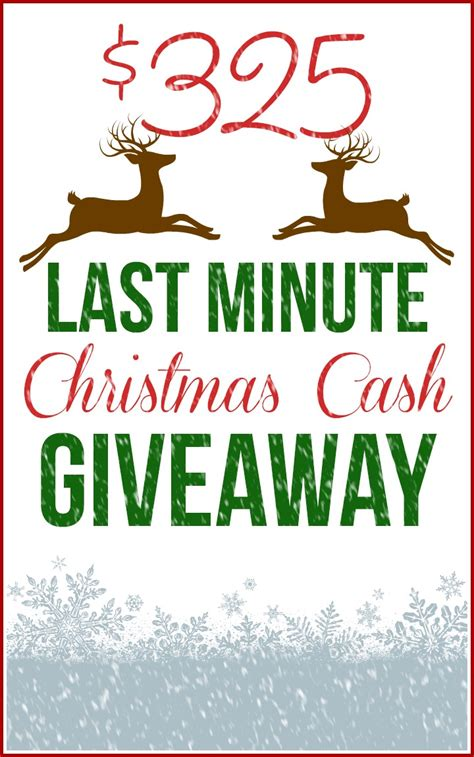 Christmas Money Giveaway - last minute christmas cash giveaway