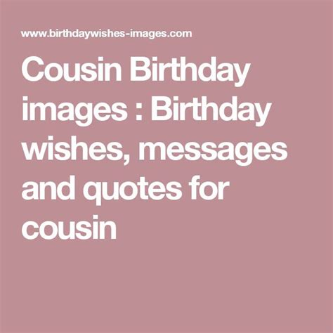 Cousin Birthday Wishes Quotes 17 Best Cousin Birthday Quotes On Pinterest Happy
