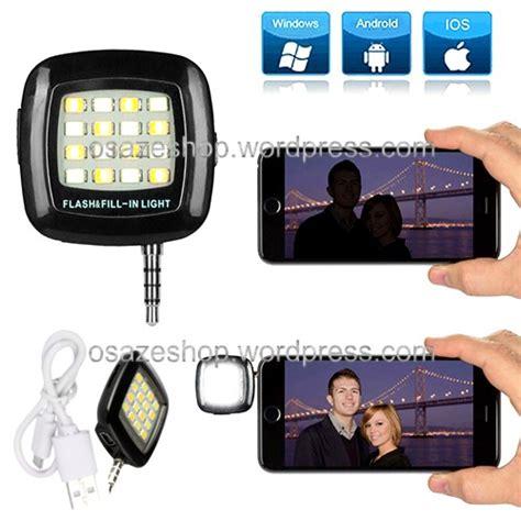 Lu Led Selfie Flash Kamera Hp lu flash portable untuk hp osaze shop