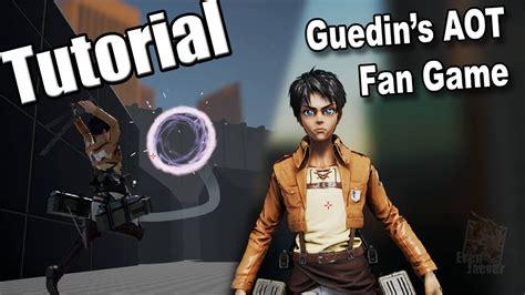 attack on titan fan game attack on titan fan game guedin tutorial por eren jaeger