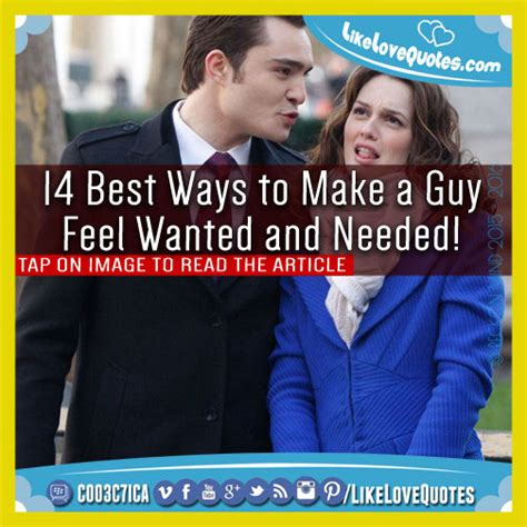 how to make a man feel like a king ehow 14 best ways to make a guy feel wanted and needed